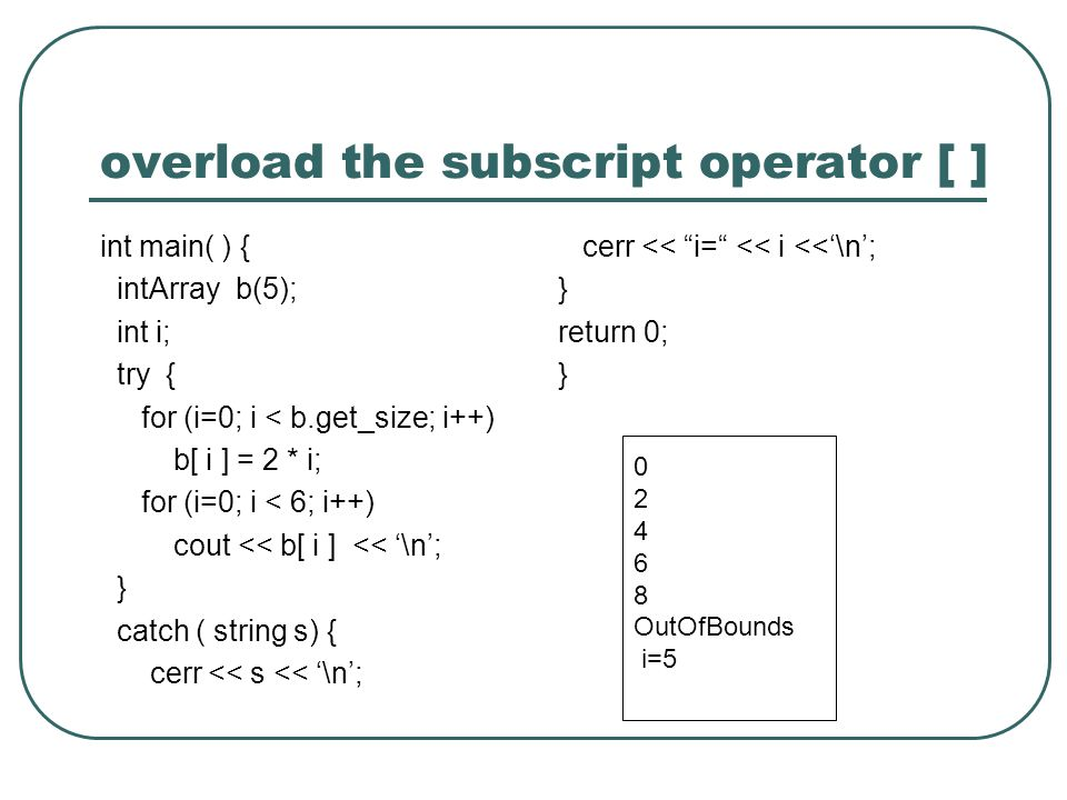 overload the subscript operator [ ]